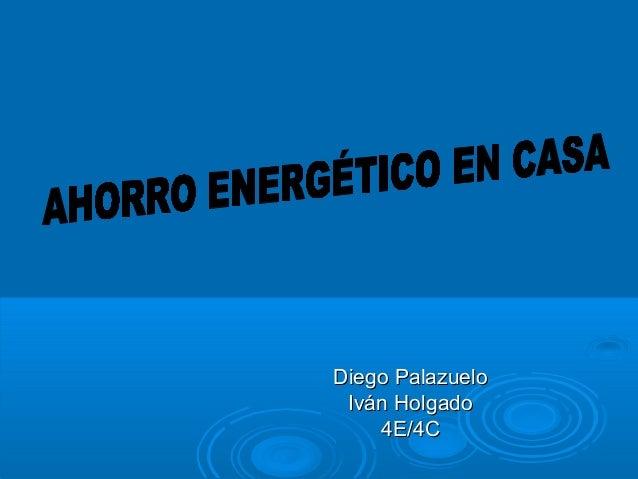 Diego PalazueloDiego Palazuelo Iván HolgadoIván Holgado 4E/4C4E/4C
