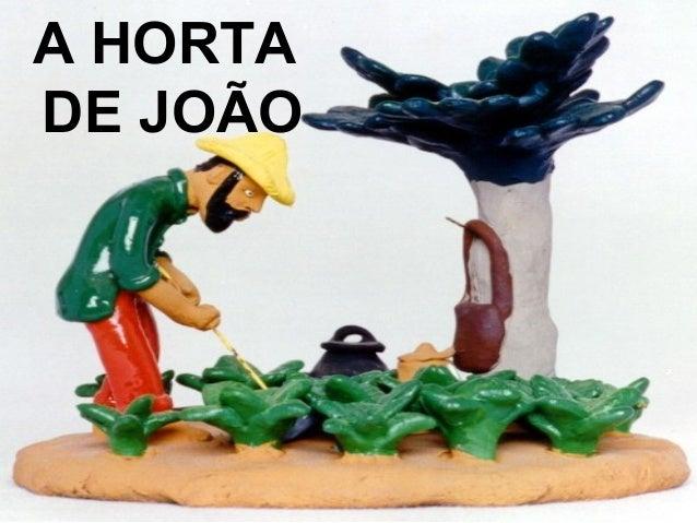 A HORTA DE JOÃO