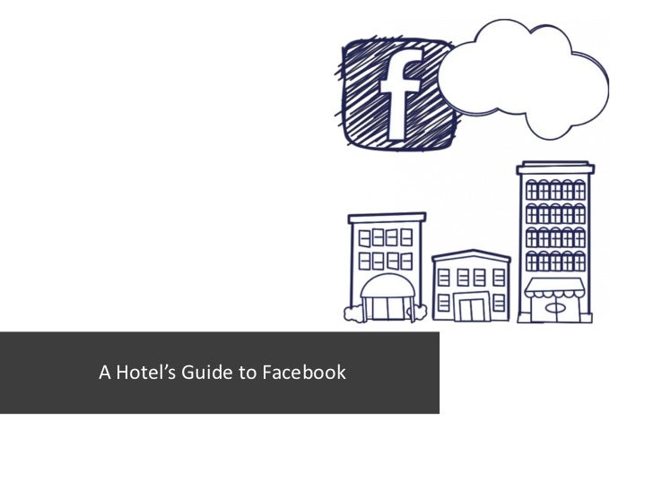 A Hotel's Guide to Facebook