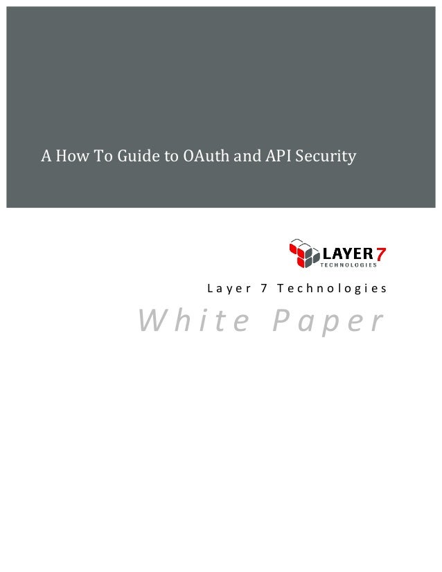 A	  How	  To	  Guide	  to	  OAuth	  and	  API	  Security	         	                	            ...