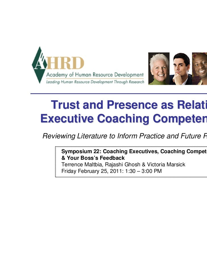 Trust and Presence as Relational,Executive Coaching Competencies:Reviewing Literature to Inform Practice and Future Resear...