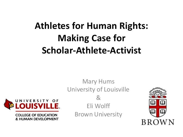 Athletes for Human Rights-Case for Scholar-Athlete-Activist