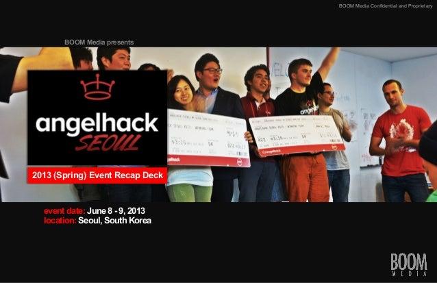 AngelHack Seoul 2013 - RECAP
