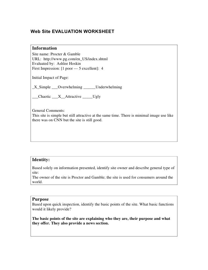 Web Site EVALUATION WORKSHEETInformationSite name: Procter & GambleURL: http://www.pg.com/en_US/index.shtmlEvaluated by: A...