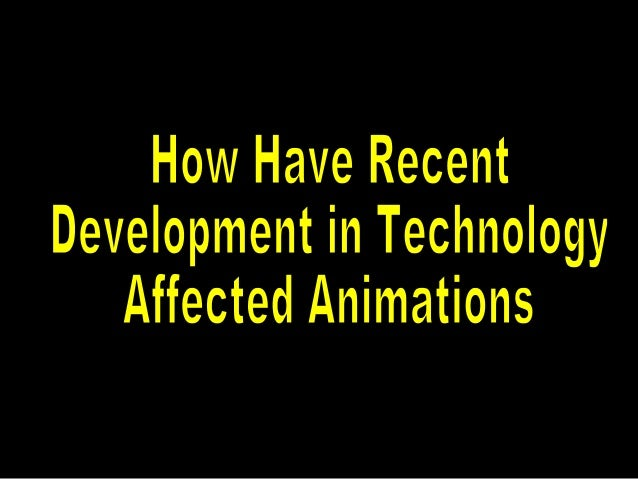 YouTube has affected animation as it gives easy access to videos, also allowing animators to gain a wider audience. For ex...