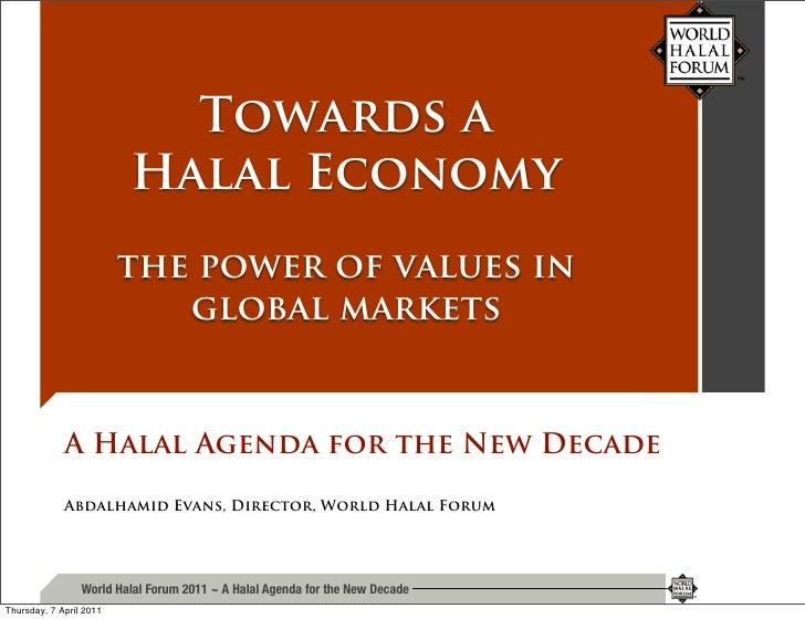 Towards a                         Halal Economy                         the power of values in                            ...