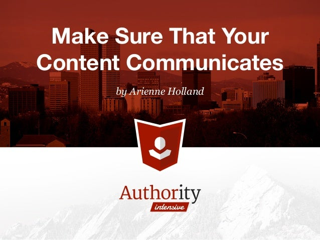 by Arienne Holland Make Sure That Your