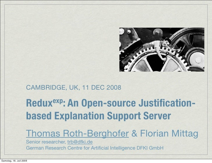 CAMBRIDGE, UK, 11 DEC 2008                       Redux exp: An                                  Open-source Justification- ...