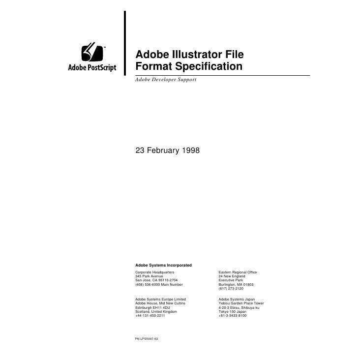 Adobe Illustrator File Format Specification Adobe Developer Support     23 February 1998     Adobe Systems Incorporated Cor...