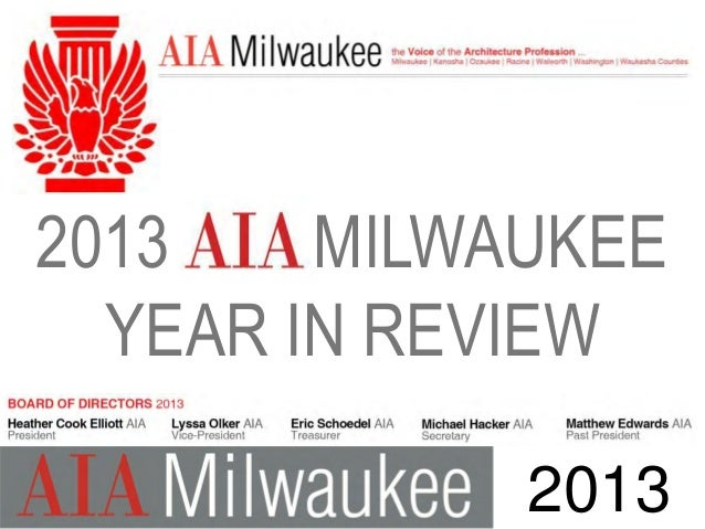 2013 MILWAUKEE YEAR IN REVIEW 2013
