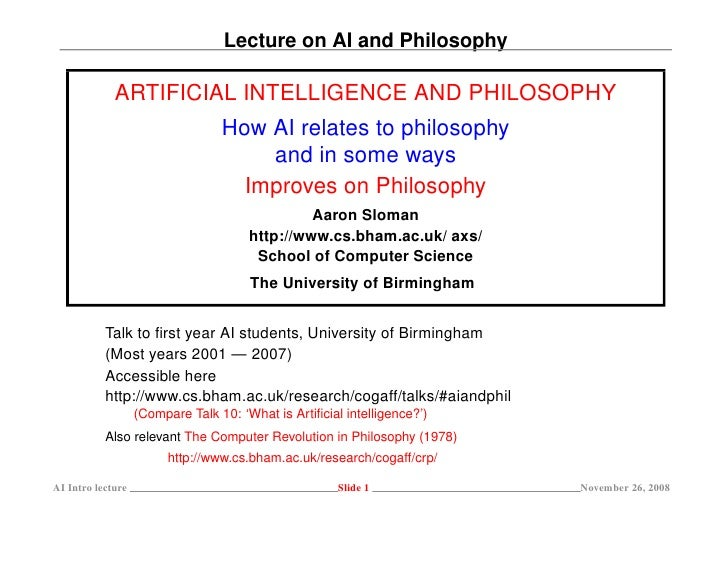 Lecture on AI and Philosophy               ARTIFICIAL INTELLIGENCE AND PHILOSOPHY                                   How AI...