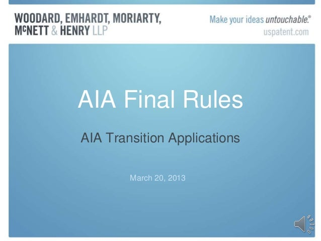 AIA Final RulesAIA Transition Applications        March 20, 2013