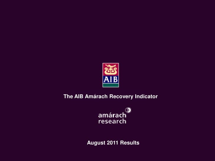 AIB Amarach Recovery Indicator August 2011