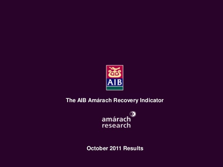 AIB Amárach Recovery Indicator October  2011