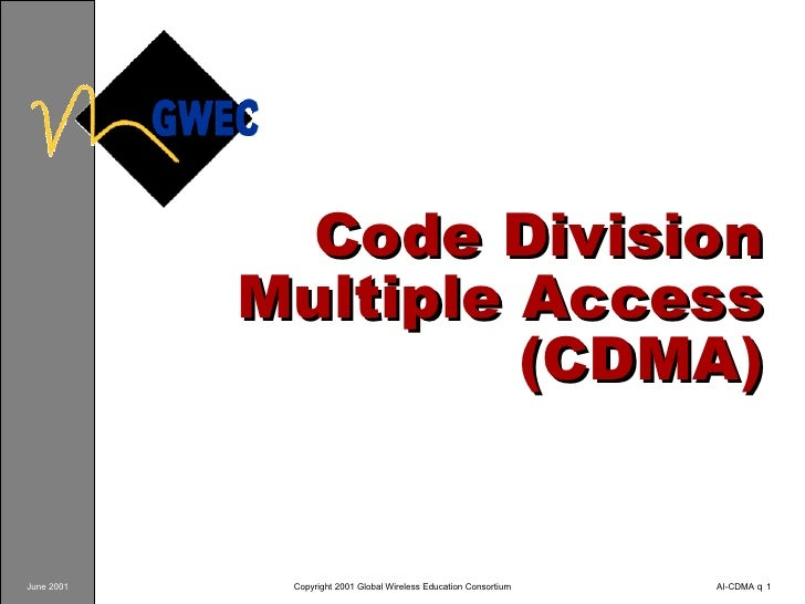 Code Division Multiple Access (CDMA)