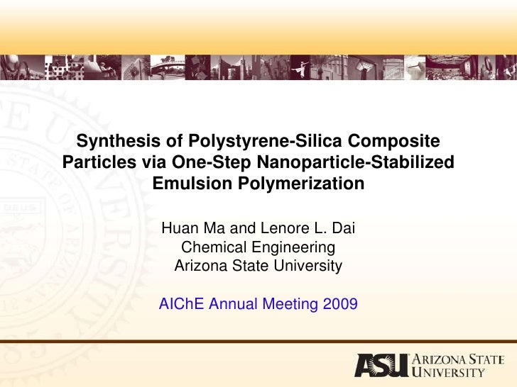 1.Synthesis of Polystyrene-Silica Composite Particles via One-Step Nanoparticle-Stabilized Emulsion Polymerization