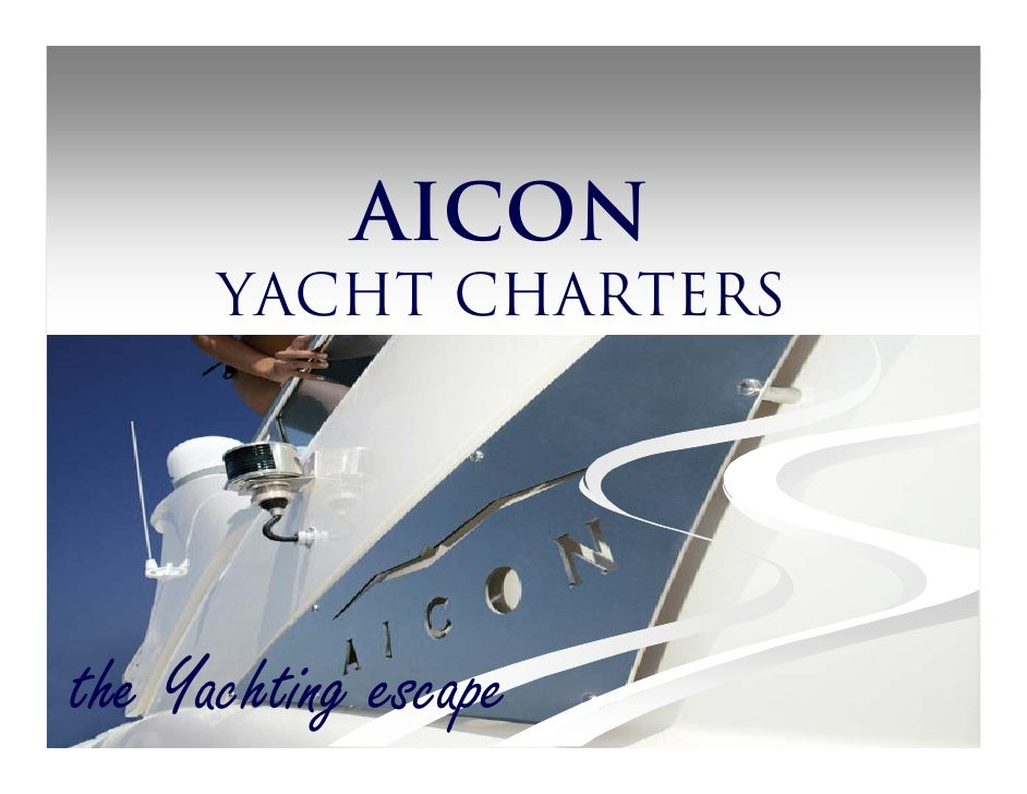 AICON       YACHT CHARTERS     the Yachting escape