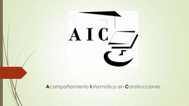 Acompañamiento Informático en Construcciones