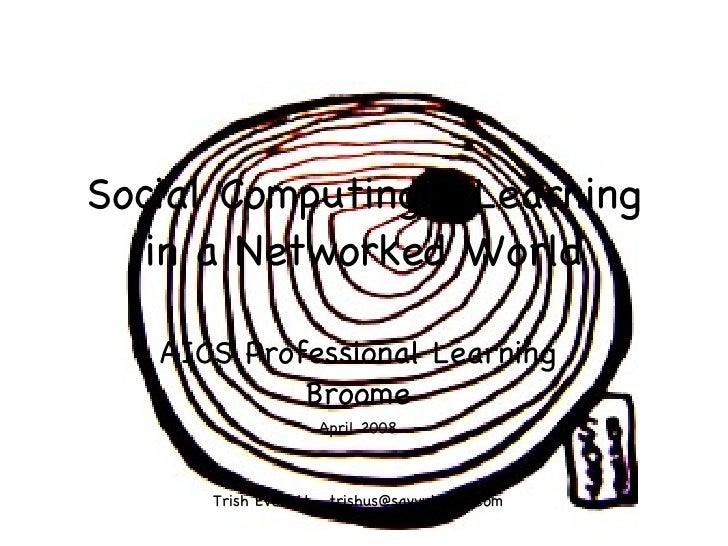 Social Computing in AIC Schools