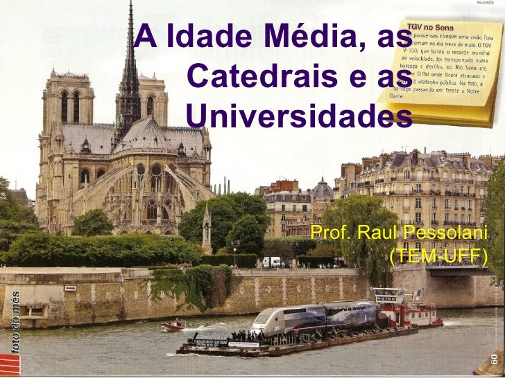 A idade media e as universidades