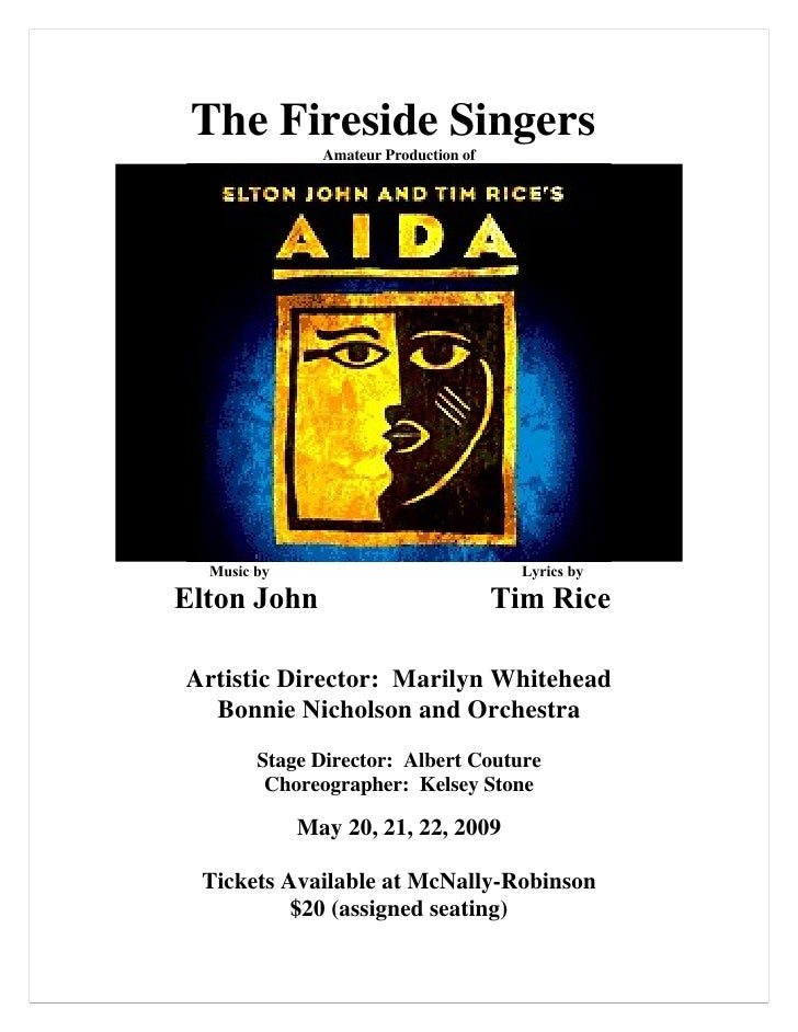 The Fireside Singers                Amateur Production of       Music by                               Lyrics by  Elton Jo...
