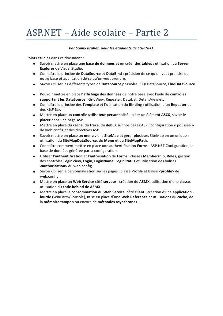 ASP.NET – Aide scolaire – Partie 2<br />Par Sonny Brabez, pour les étudiants de SUPINFO.<br />Points étudiés dans ce docum...