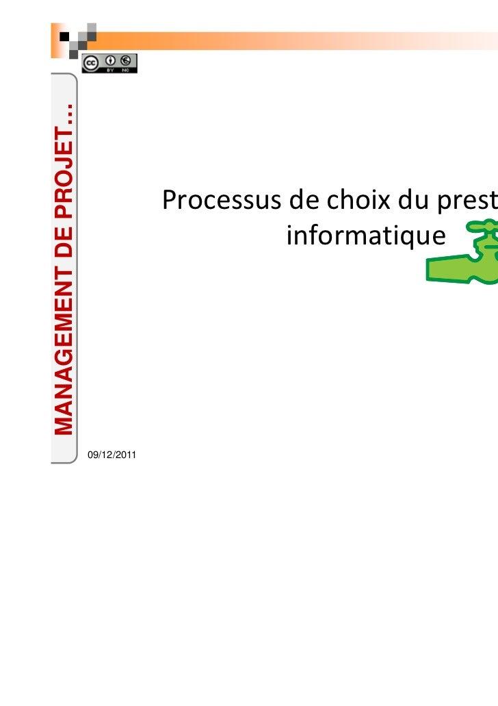MANAGEMENT DE PROJET…                                     Processus de choix du prestataire                               ...