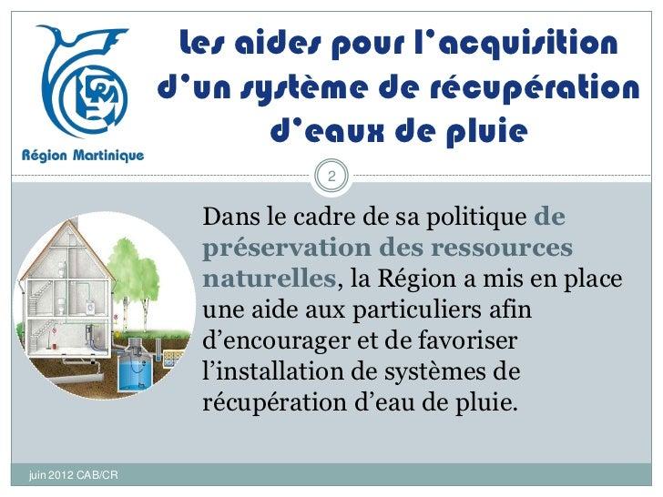 Aide dispositif de recuperation d 39 eau pluviale - Systeme de recuperation d eau ...