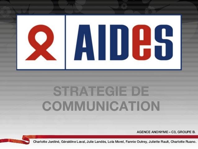 STRATEGIE DE     COMMUNICATION                                                                     AGENCE ANONYME – C3, GR...