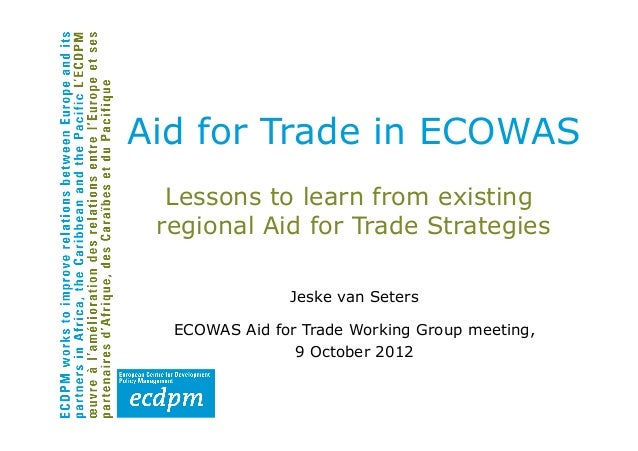 Aid for trade in ECOWAS: Lessons to learn from existing regional Aid for Trade Strategies