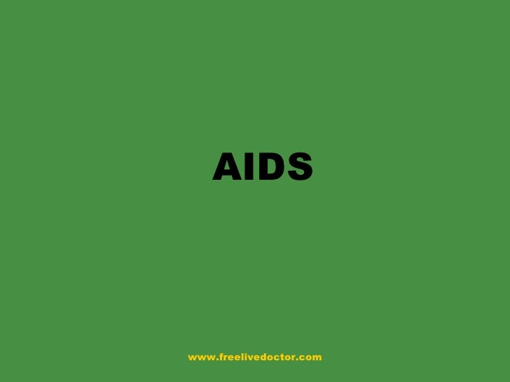 AIDS www.freelivedoctor.com