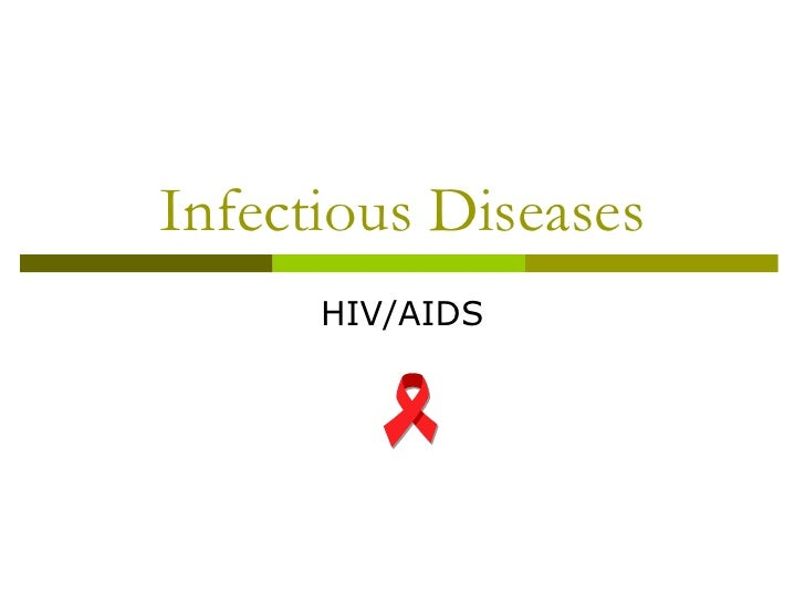 Infectious Diseases HIV/AIDS