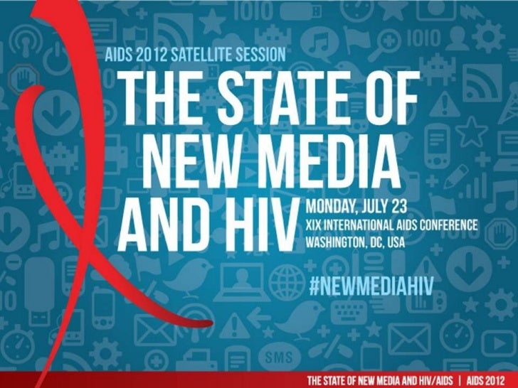 State of New Media and HIV