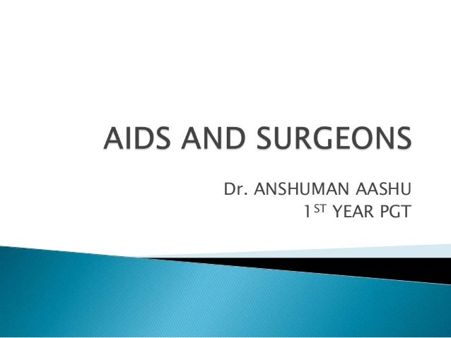 Dr. ANSHUMAN AASHU 1ST YEAR PGT