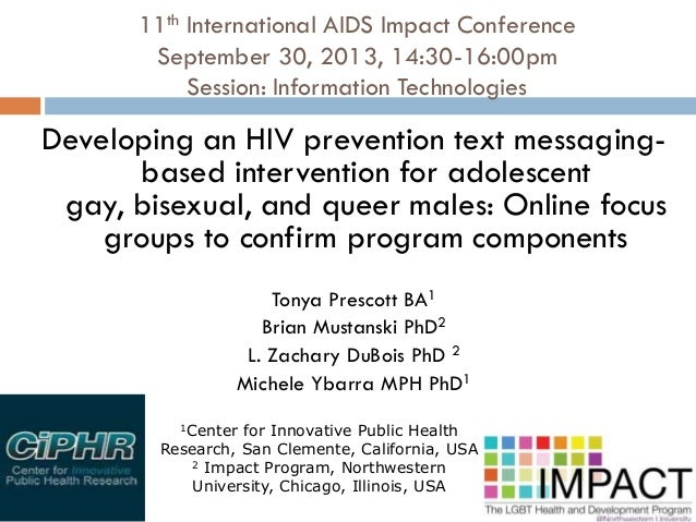11th International AIDS Impact Conference September 30, 2013, 14:30-16:00pm Session: Information Technologies Developing a...