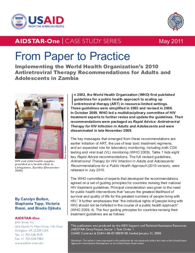 AIDSTAR-One From Paper to Practice: Implementing WHO's 2010 ART Recommendations in Zambia