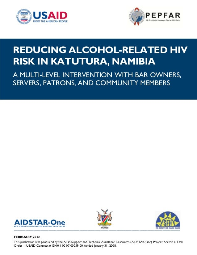 REDUCING ALCOHOL-RELATED HIVRISK IN KATUTURA, NAMIBIAA MULTI-LEVEL INTERVENTION WITH BAR OWNERS,SERVERS, PATRONS, AND COMM...