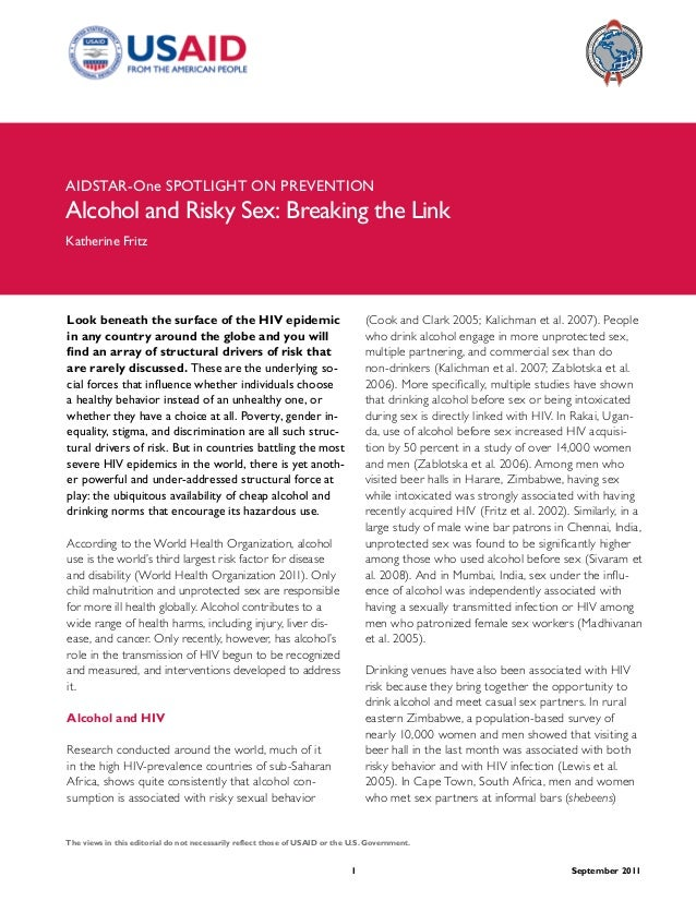 AIDSTAR-One SPOTLIGHT ON PREVENTIONAlcohol and Risky Sex: Breaking the LinkKatherine FritzLook beneath the surface of the ...