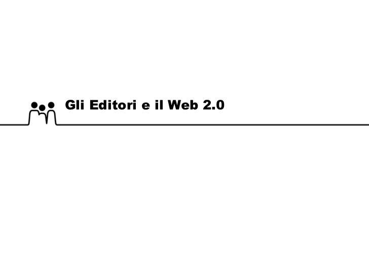 Gli Editori e il Web 2.0