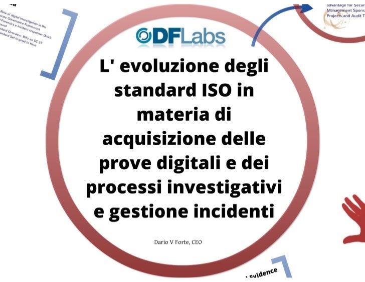 L'evoluzione degli standard in materia di computer forensics e investigazioni digitali