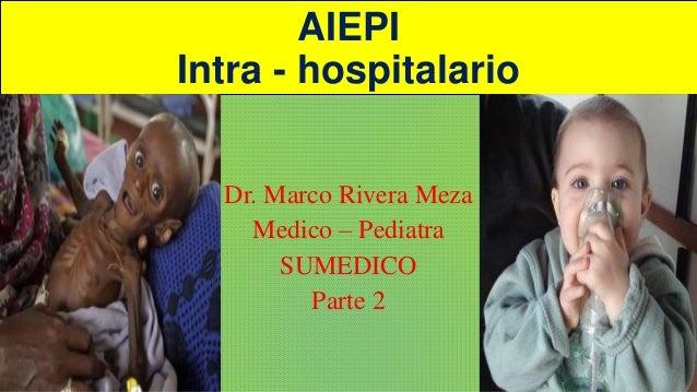 Aiepi intra hospitalario parte 2