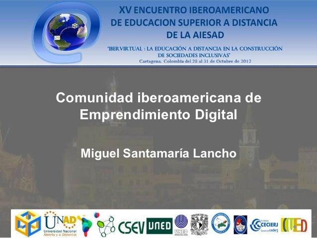 UNx comunidad iberoamericana de emprendimiento: sus or´gienes