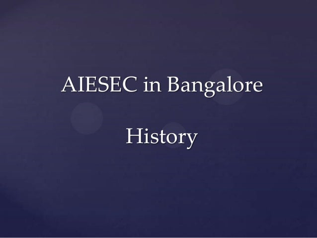 AIESEC in BangaloreHistory