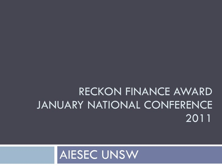RECKON FINANCE AWARD JANUARY NATIONAL CONFERENCE 2011 AIESEC UNSW
