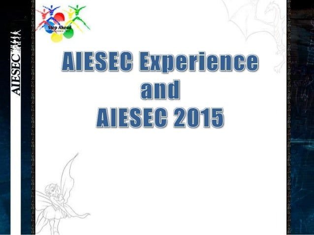 Is it the AIESEC Experience ?