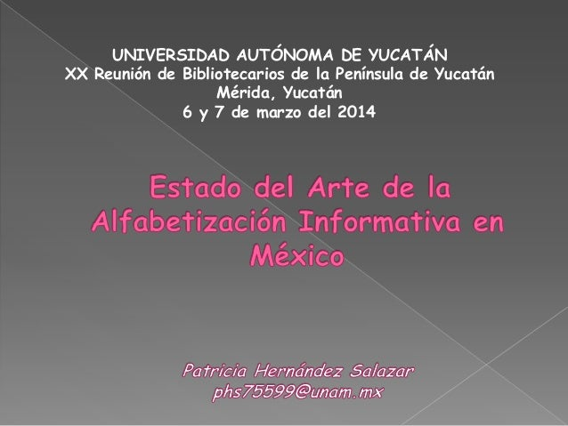 Estado del Arte de la Alfabetización Informativa en México