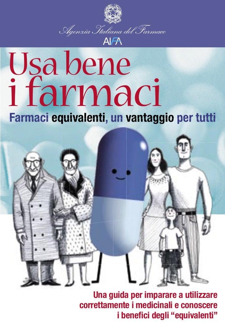 Aifa farmaci equivalenti, un vantaggio per tutti