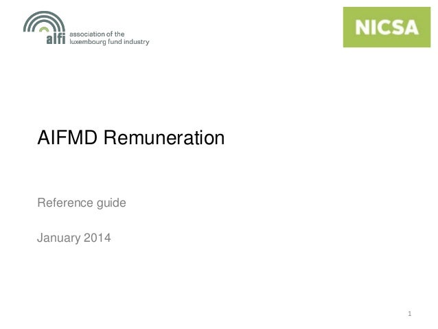 AIFMD Remuneration  Reference guide January 2014  1