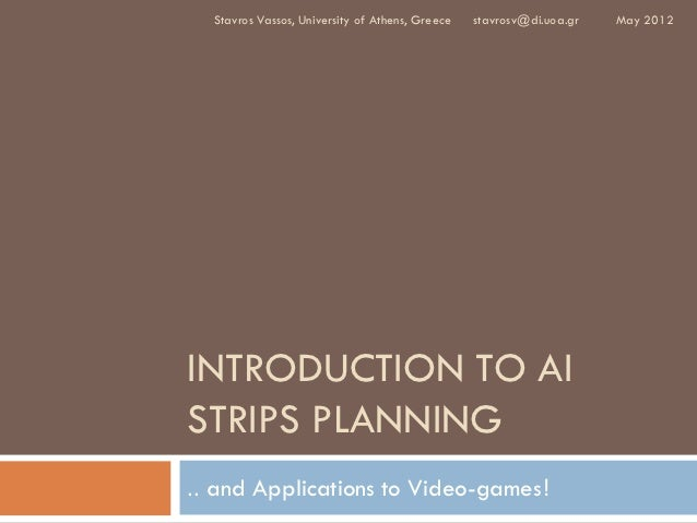 Intro to AI STRIPS Planning & Applications in Video-games Lecture3-Part1