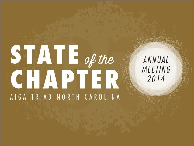 AIGA Triad NC State of the Chapter 2013-2014 Presentation